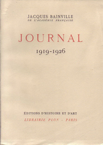 J.Bainville. Journal. 1919-1926. Edt Plon, 1948