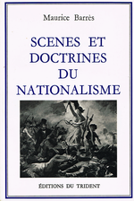 M. Barrès. Scènes et doctrines du nationalisme. Edt du Trident, 1987