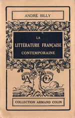 A. Billy. La littérature française contemporaine. Edt Armand Colin, 1927