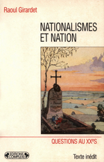 R. Girardet. Nationalistes et Nations. Edt Complexe, 1996
