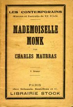 Charles Maurras. Mlle Monk. Edt Stock, 1923