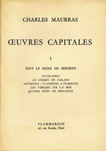 Charles Maurras. ¼uvres capitales, tome 1. Edt Flammarion, 1954
