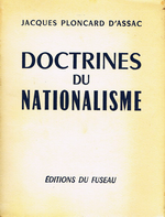 J.Ploncard d'Assac. Doctrine du nationalisme. Edt du Fuseau, 1965